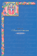 Book of Augustinian Saints (Augustinian Press)